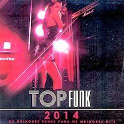 Download Top Funk 2014 Baixar CD mp3 2014
