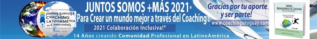 Comunidad de Coaching de LatinoAmérica  Juntos Somos+Más 2021 - Uruguay