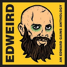 EDWEIRD - AN EDWARD GAINS ANTHOLOGY