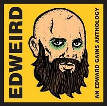 EDWEIRD - AN EDWARD GAINS ANTHOLOGY