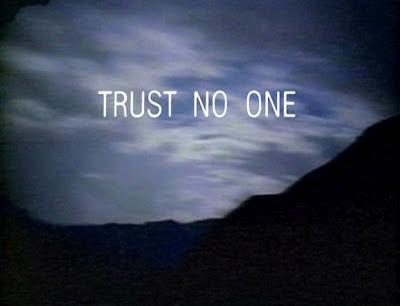 http://1.bp.blogspot.com/-2rEgdm8AEIc/T7J-OOsVeEI/AAAAAAAAAx4/_68eDi5qBPU/s1600/trust-no-one.jpg