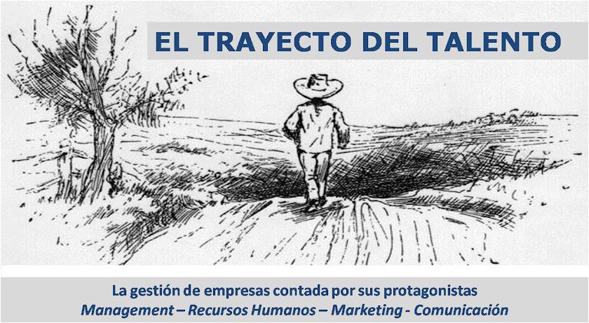 EL TRAYECTO DEL TALENTO