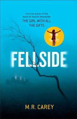 REVIEW TO COME: FELLSIDE by M.R. CAREY