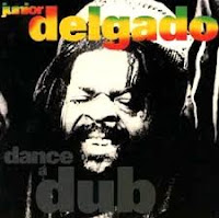 Junior Delgado - Dance A Dub