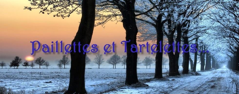 Paillettes et Tartelettes