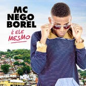 CD Nego Do Borel – É Ele Mesmo