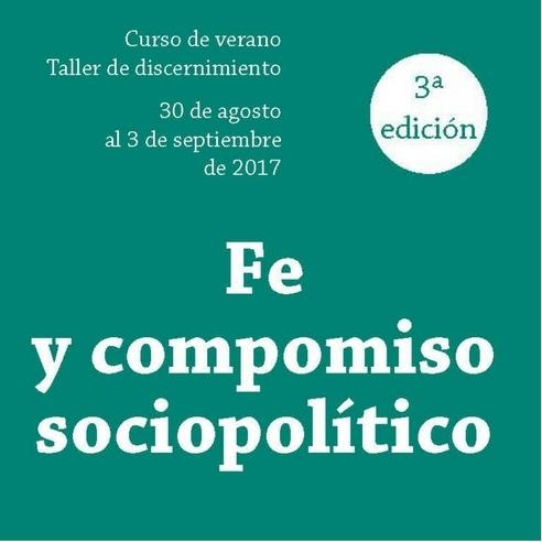 3ª Edición del curso de verano Fe y Compromiso Sociopolítico