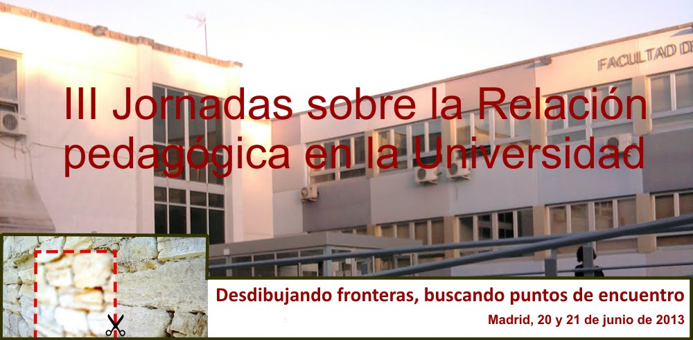 III Jornadas sobre la relacin pedaggica en la Universidad