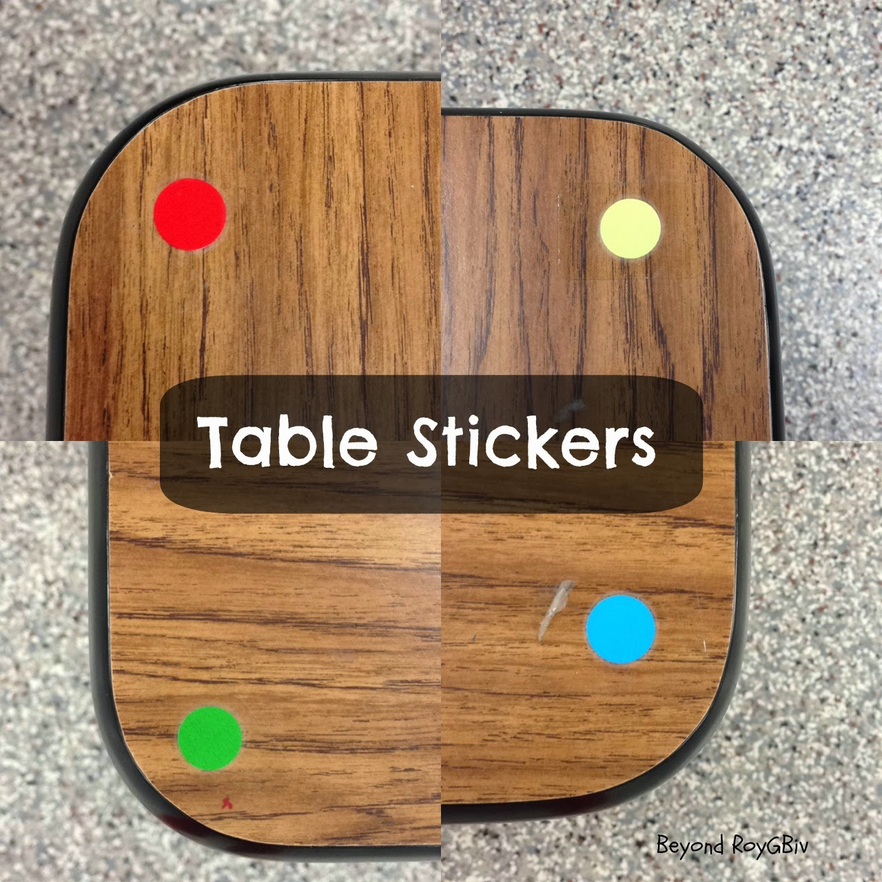 Beyond ROY G BIV Table Stickers -> Sticker Table
