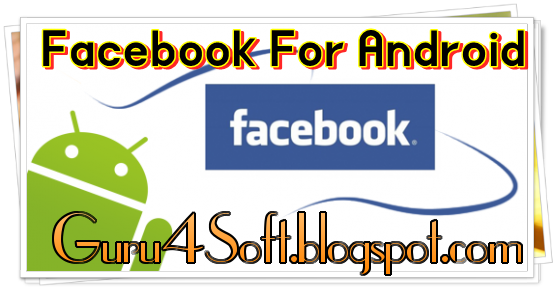 download facebook for android - free - latest version