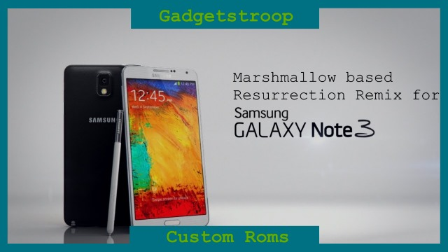 resurrection remix note 3 marshmallow