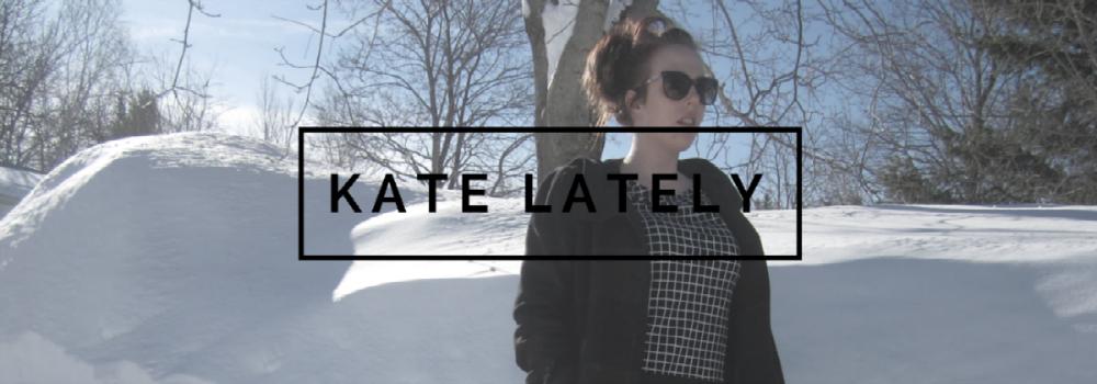 Kate Lately