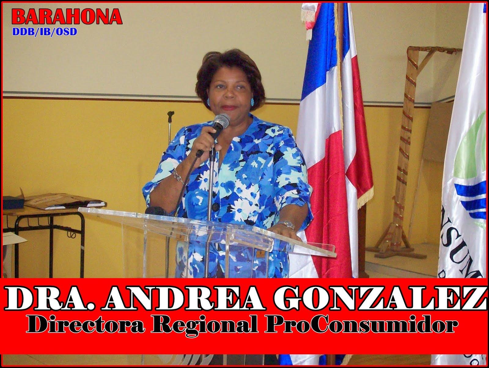 DRA. ANDREA GONZALEZ, DIRECTORA REGIONAL PROCONSUMIDOR
