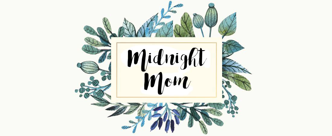 Midnight Mom