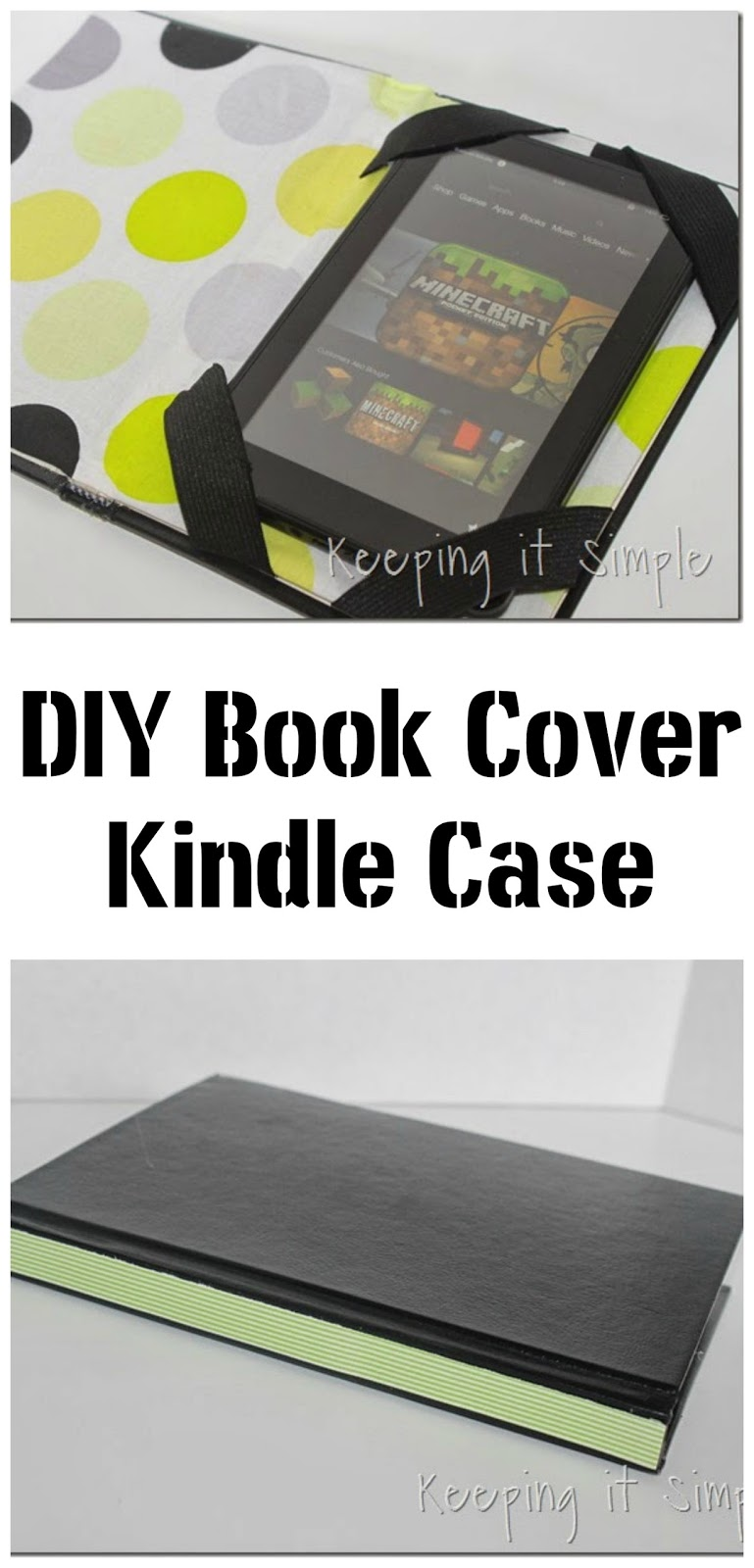 Kindle Book Cover Diy : Keeping it simple easy kindle cover book case