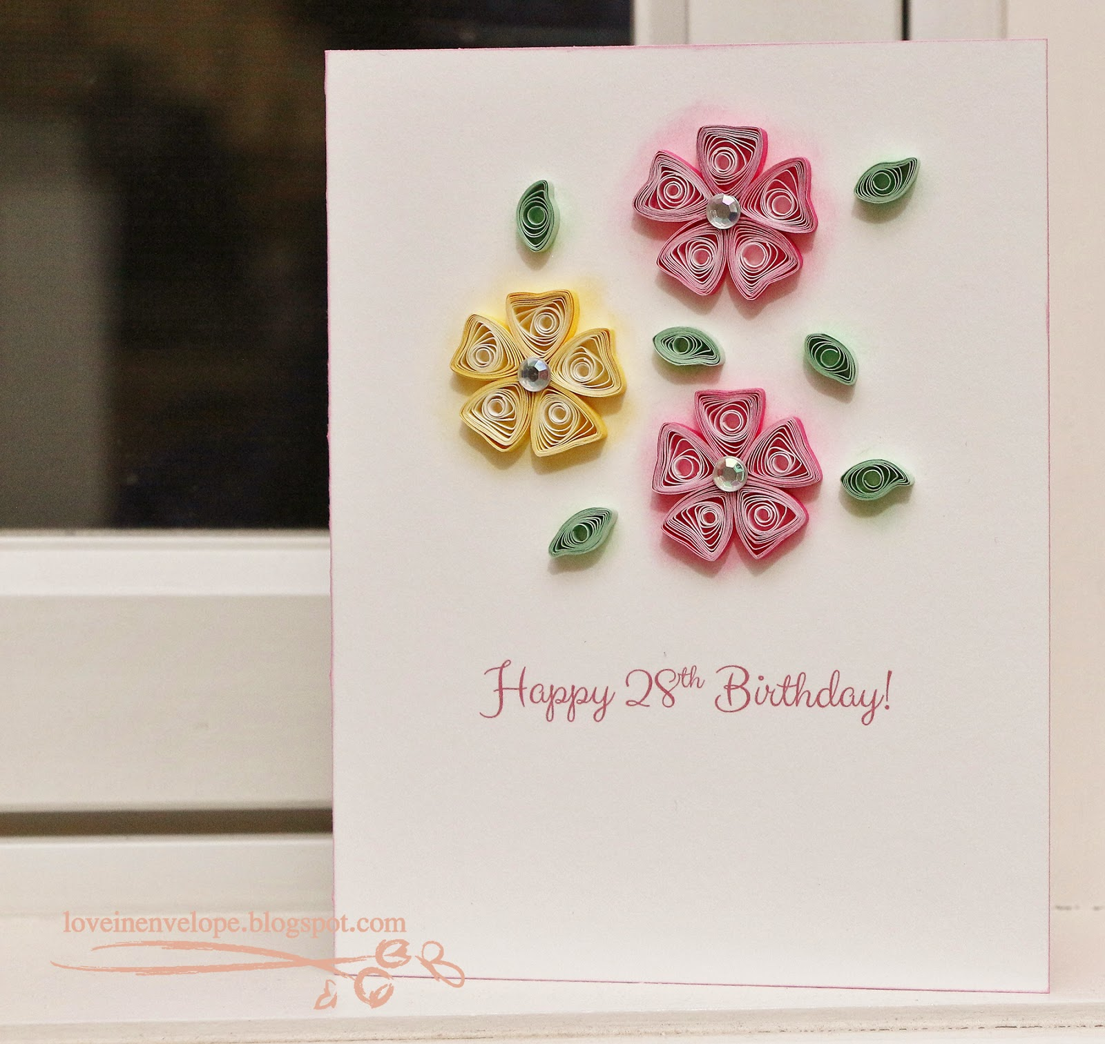 Love in envelope 28th birthday quilled pink yellow flowers card im scheduled for the dentist to get in a permanent crown on that day so itll make for a memorable birthday for that reason if nothing else bookmarktalkfo Gallery
