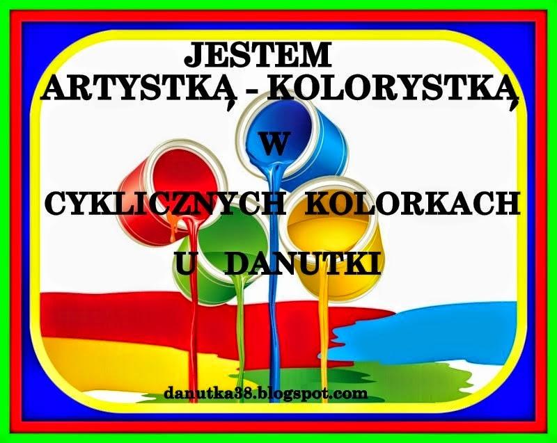 Jestem Artystką Kolorystką w Cyklicznych Kolorkach u Danutki :)