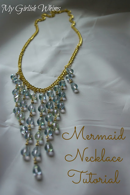 http://www.mygirlishwhims.com/2013/05/mermaid-necklace-tutorial.html