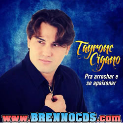 Tayrone Cigano - Promocional 2013