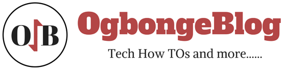 Tech Blog in Nigeria for How TOs : OgbongeBlog
