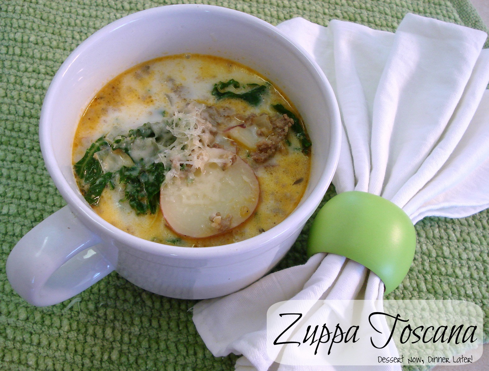 Zuppa Toscana - Dessert Now, Dinner Later!