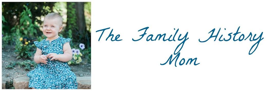 The Family History Mom