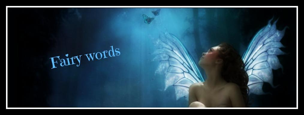 Fairy Words