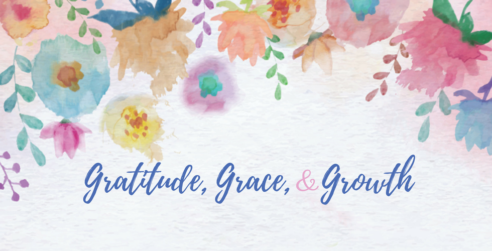 Gratitude Grace Growth