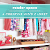 Reader Space: A Creative Kid's Closet