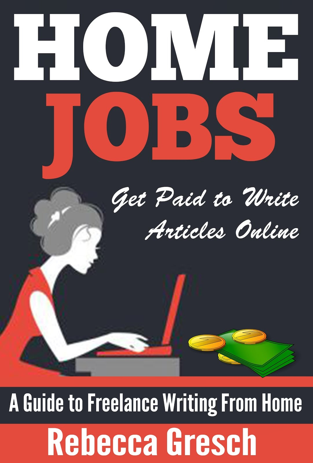 HOME JOBS: Get Paid to Write Articles Online
