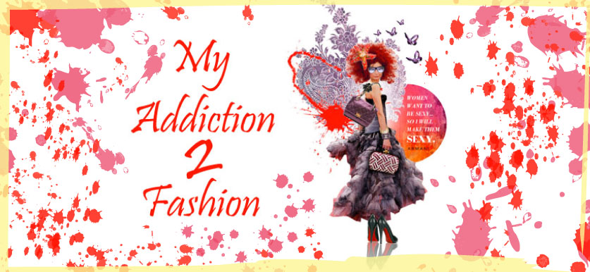 My Addiction 2 Fashion