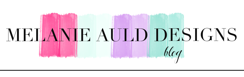 Melanie Auld Designs Blog