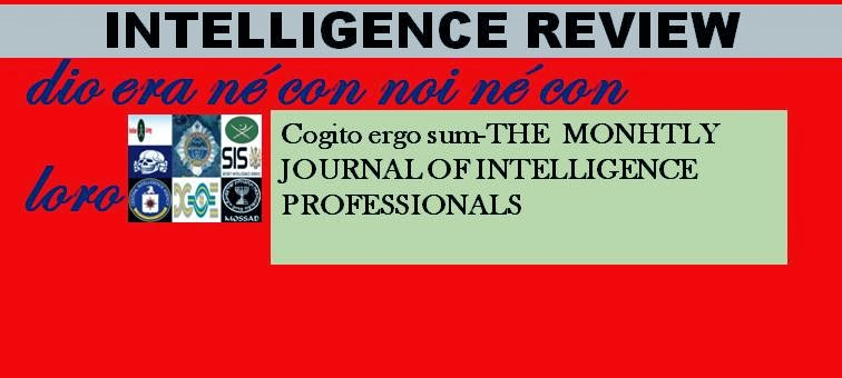 INTELLIGENCE REVIEW MONTHLY