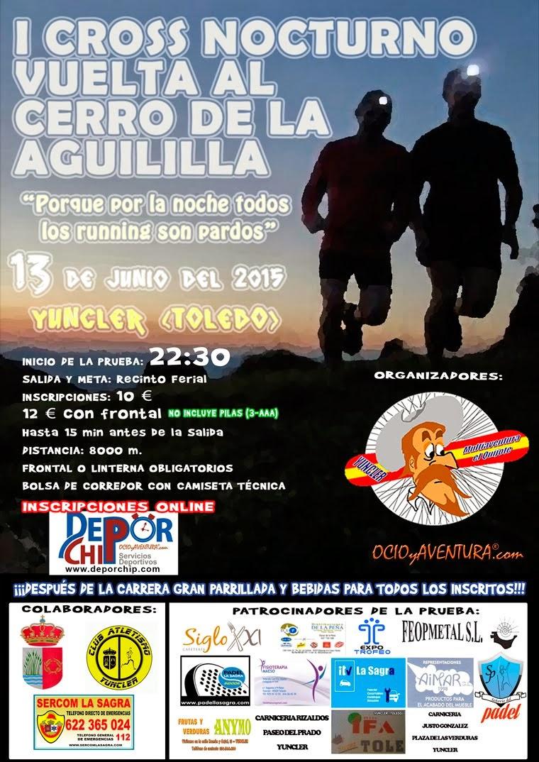 I Cross nocturno Vuelta al Cerro de la Aguililla, en Yuncler