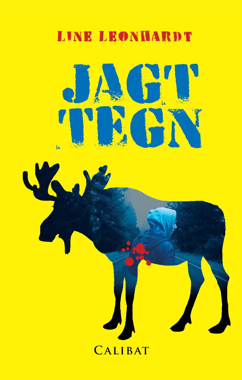 Jagttegn, YA Realisme, Forlaget Calibat 2017