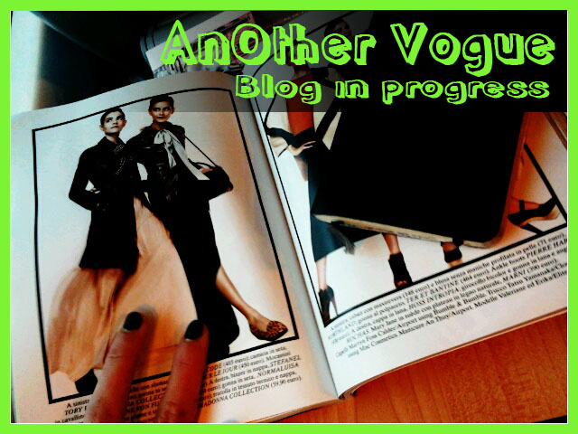 AnOther VOguE blog in progress