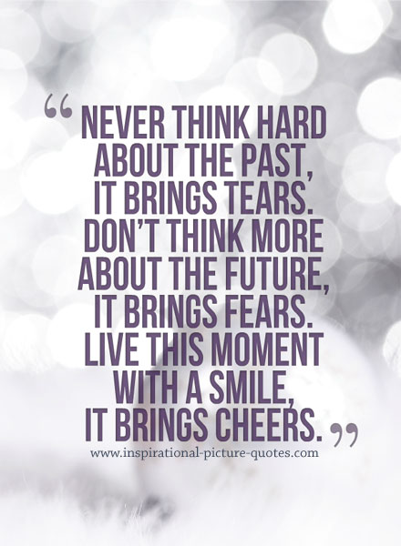 Never Think Hard About The Past