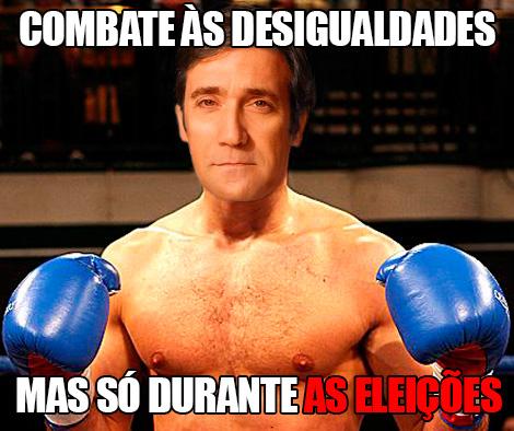 Pedro Passos Coelho - Combate às desigualdades, mas só durante as eleições.