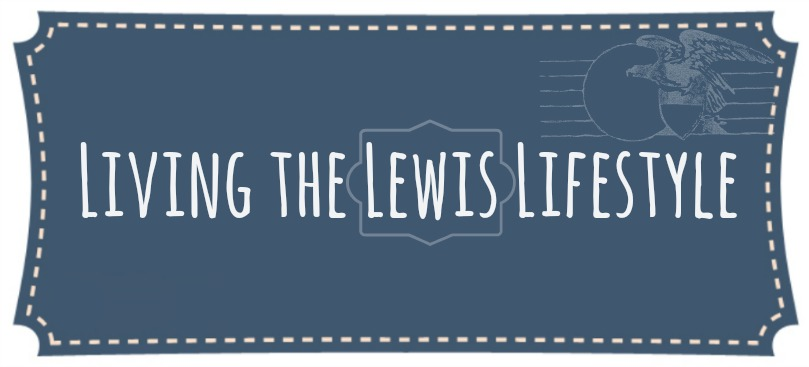 Living the Lewis Lifestyle