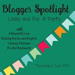 Blogger Spotlight Link and Pin-it Party, Thursdays 7pm PST
