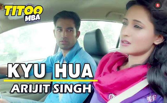 Kyu Hua Guitar Chords - Arijit Singh | Titoo MBA
