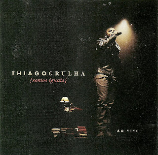 Thiago Grulha - Somos Iguais 2012