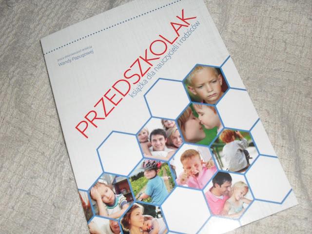 http://blizejprzedszkola.pl/wydawnictwo/?159,przedszkolak-ksiazka-dla-nauczycieli-i-rodzicow
