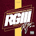 The Valley Boyz (Gucci Mane & Oj Da Juiceman) - RGIII