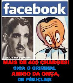 O AMIGO DA ONÇA NO FACE!