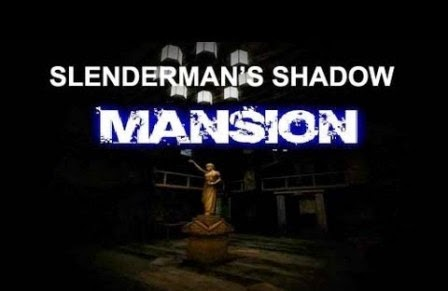 Slenderman's Shadow Mansion PC