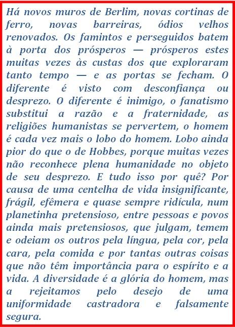 Do livro Um brasileiro em Berlim de João Ubaldo Ribeiro.