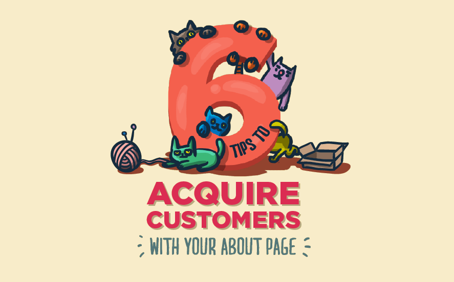 How To Acquire Customers With Your About Page - #infographic