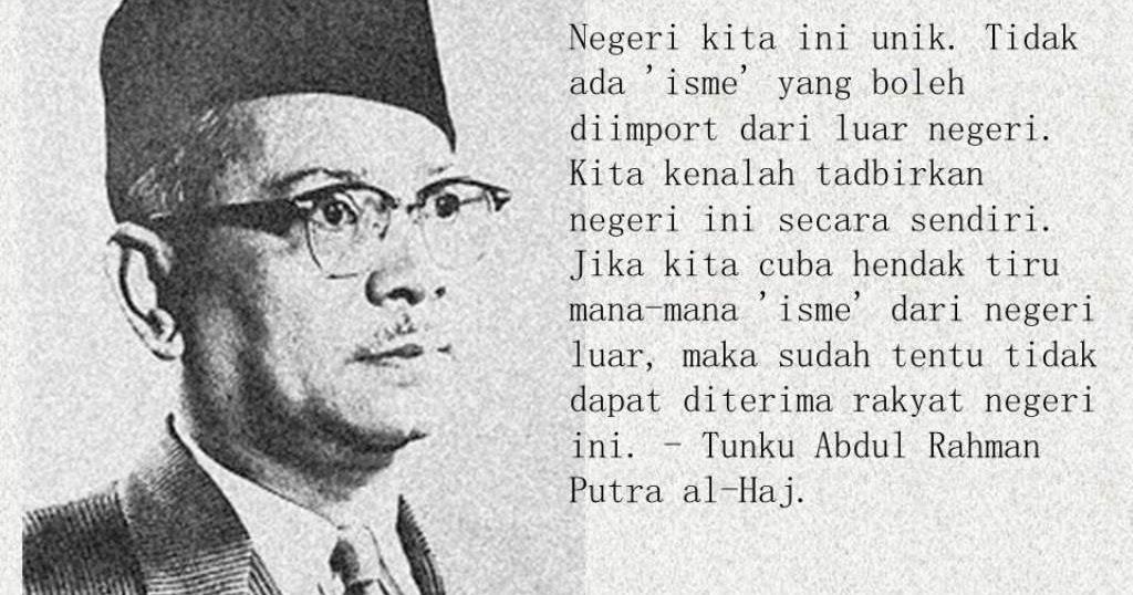 Kata Kata Tokoh Tunku Abdul Rahman Putra Al Haj 2