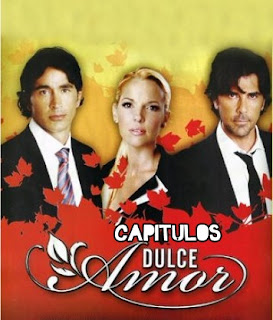 Capitulos Dulce Amor